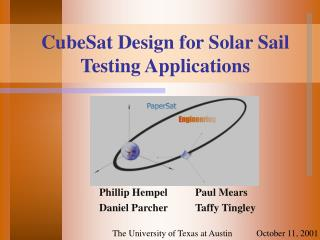 CubeSat Design for Solar Sail Testing Applications