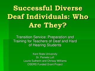 Successful Diverse Deaf Individuals: Who Are They?