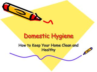 Domestic Hygiene