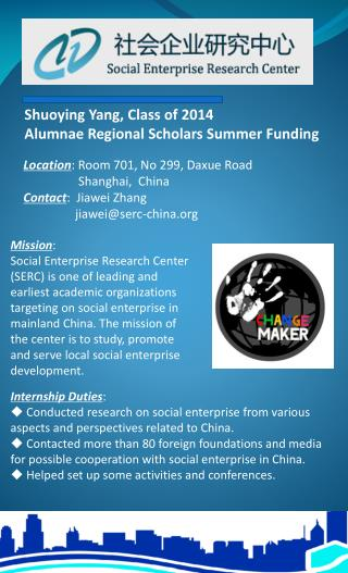Shuoying Yang, Class of 2014 Alumnae Regional Scholars Summer Funding