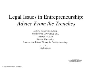 Legal Issues in Entrepreneurship: Advice From the Trenches