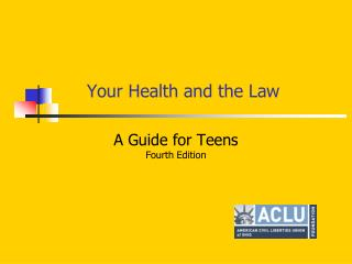Your Health and the Law
