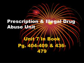 Prescription & Illegal Drug Abuse Unit