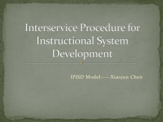 Interservice Procedure for Instructional System Development