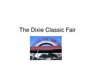 The Dixie Classic Fair
