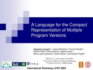 A  L anguage for the Compact Representation of Multiple Program Version s