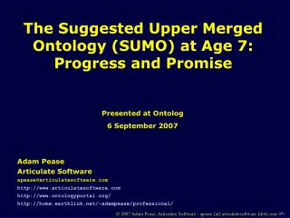 The Suggested Upper Merged Ontology (SUMO) at Age 7: Progress and Promise