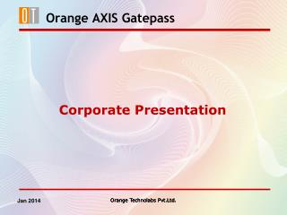 Orange AXIS Gatepass