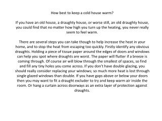 How best to keep a cold house warm?