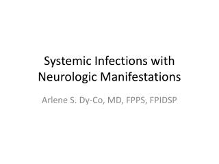 Systemic Infections with Neurologic Manifestations