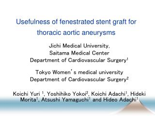 Usefulness of fenestrated stent graft for thoracic aortic aneurysms