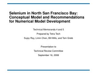 Selenium in North San Francisco Bay: Conceptual Model and Recommendations for Numerical Model Development