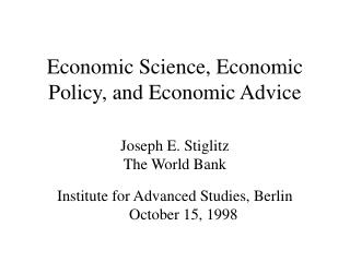 Economic Science, Economic Policy, and Economic Advice