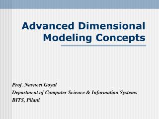 Advanced Dimensional Modeling Concepts