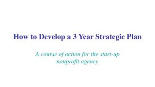 How to Develop a 3 Year Strategic Plan