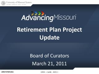 Retirement Plan Project Update