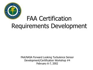 FAA Certification Requirements Development