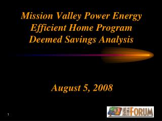 Mission Valley Power Energy Efficient Home Program Deemed Savings Analysis