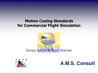 Motion Cueing Standards for Commercial Flight Simulation