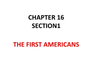 CHAPTER 16 SECTION1