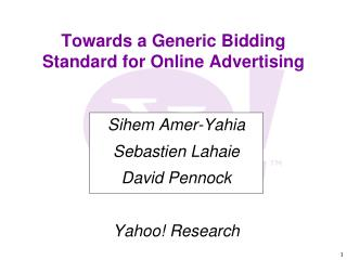 Towards a Generic Bidding Standard for Online Advertising