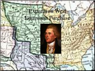 Expansion West Louisiana Purchase