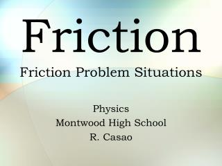Friction Friction Problem Situations