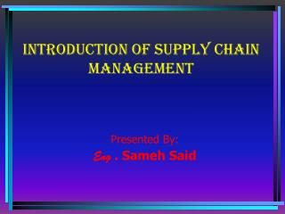 Introduction of supply chain management