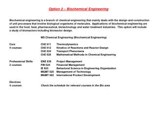 Option 2 – Biochemical Engineering