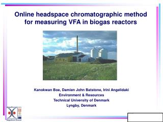 Online headspace chromatographic method for measuring VFA in biogas reactors