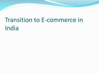 Transition to E-commerce in India
