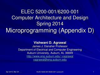 ELEC 5200-001/6200-001 Computer Architecture and Design Spring 2014 Microprogramming (Appendix D)