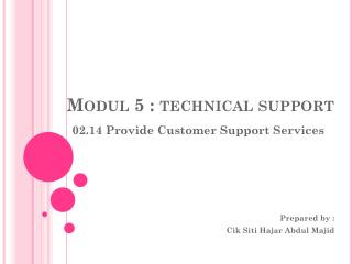 Modul  5 : technical support