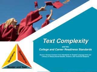 Text Complexity  and the College and Career Readiness Standards