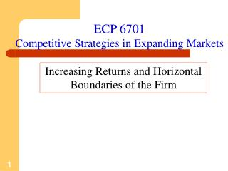 ECP 6701 Competitive Strategies in Expanding Markets