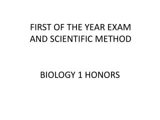 FIRST OF THE YEAR EXAM AND SCIENTIFIC METHOD