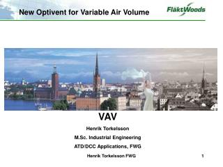 New Optivent for Variable Air Volume