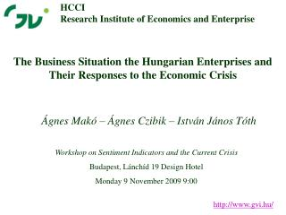 The Business Situation the Hungarian Enterprises and Their Responses to the Economic Crisis