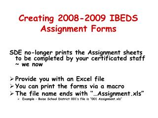 Creating 2008-2009 IBEDS Assignment Forms