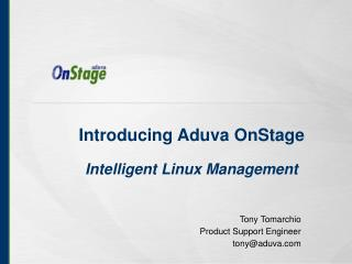 Introducing Aduva OnStage Intelligent Linux Management