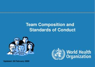 Team Composition and  Standards of Conduct