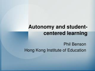 Autonomy and student-centered learning