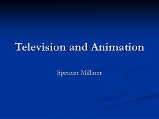 Television and Animation
