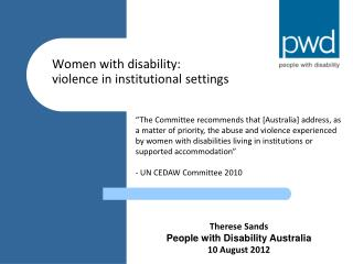 Women with disability: violence in institutional settings