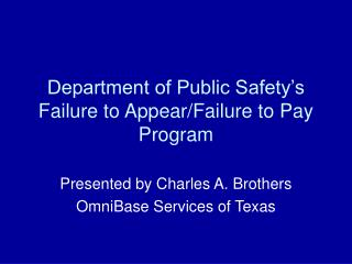 Department of Public Safety's Failure to Appear/Failure to Pay Program