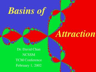 Basins of                     Attraction