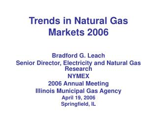 Trends in Natural Gas Markets 2006