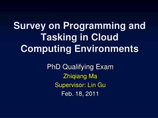 Survey on Programming and Tasking in Cloud Computing Environments