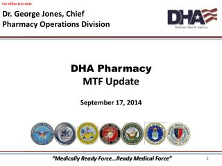 DHA Pharmacy MTF Update September 17, 2014