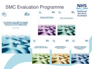 SMC Evaluation Programme